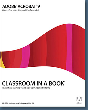 Adobe Acrobat 9 Classroom In A Book - 2 Free Chapters