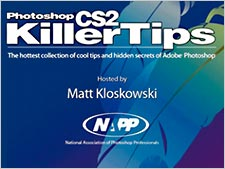 Photoshop Killer Tips With Matt Kloskowski