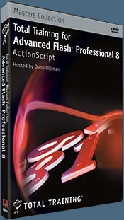 Master's Collection: Total Training for Advanced Flash Professional 8 ActionScript