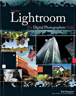 Adobe Photoshop Lightroom for Digital Photographers Only