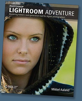 Photoshop Lightroom Adventure: Mastering Adobe's Next-Generation Tool for Digital Photographers