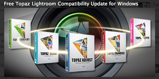 Free Topaz Lightroom Compatibility Update For Windows