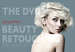 Beauty Retouching Techniques DVD From Gry Garness - Advanced Photoshop Training - 3 Free Video Clips