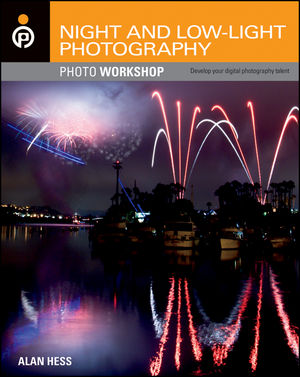 Shooting Cityscapes, Tips and Tricks From Night and Low-Light Photography Photo Workshop Book