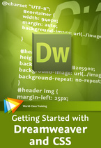 Getting Started with Dreamweaver and CS5 - Five Free Videos
