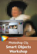 Photoshop CS5 Smart Objects Workshop - Make Amazing, Nondestructive Transformations - 3 Free Videos