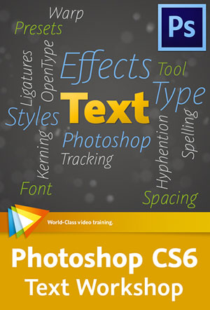 Photoshop CS6 Text Workshop