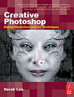 Creative Photoshop: Digital Illustration and Art Techniques, covering Photoshop CS3