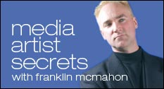 Media Artist Secrets With Franklin McMahon - Photoshop Podcast