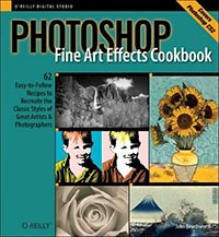 Photoshop Fine Art Effects Cookbook